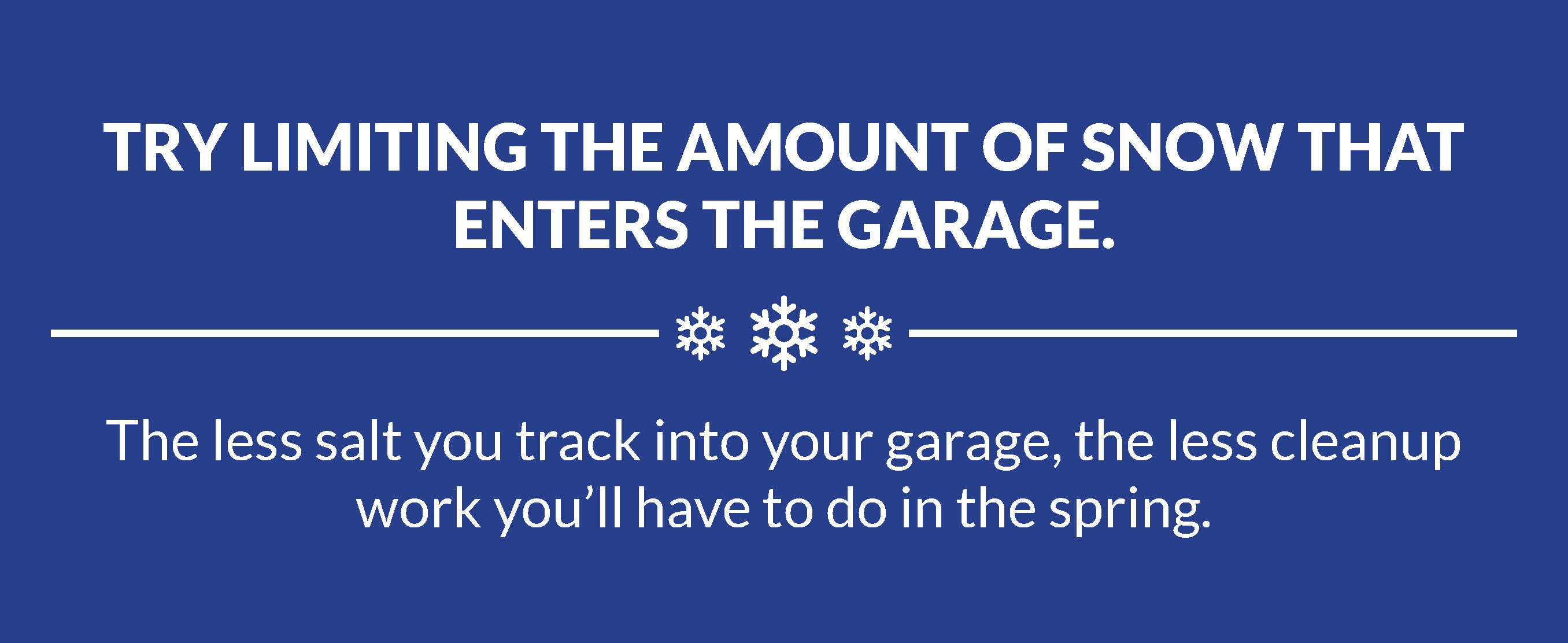 limit-snow-in-garage